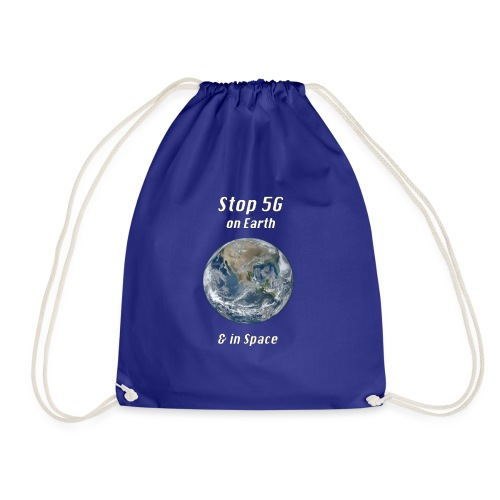 Stop 5G on Earth and in Space - Drawstring Bag