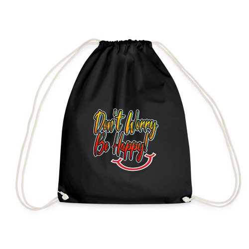 don't worry ,be happy! - Sac de sport léger