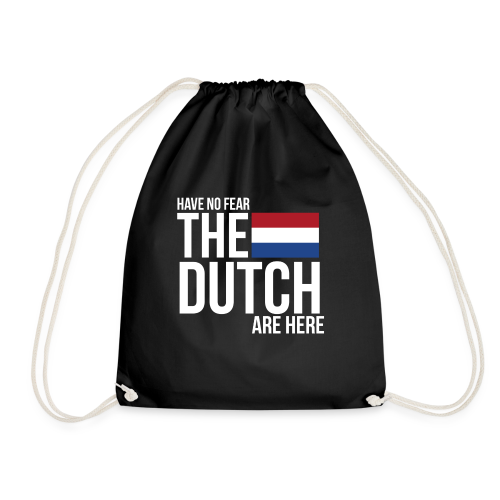 Have No Fear, The Dutch Are Here - Gymtas