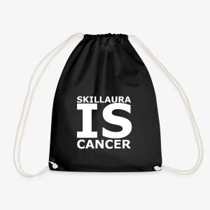 Skillaura is Cancer - Turnbeutel