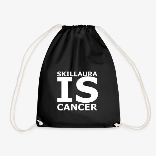 Skillaura is Cancer - Turnbeutel