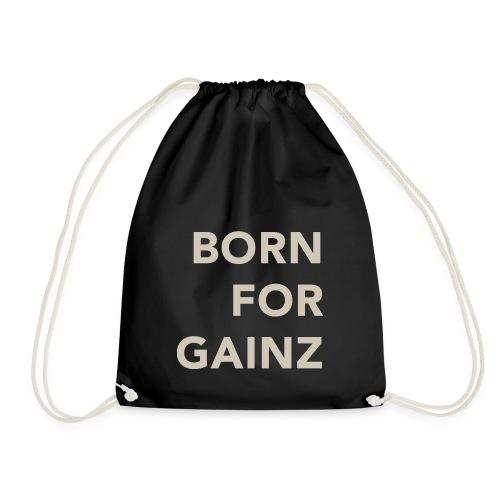 Born for Gainz light - Drawstring Bag