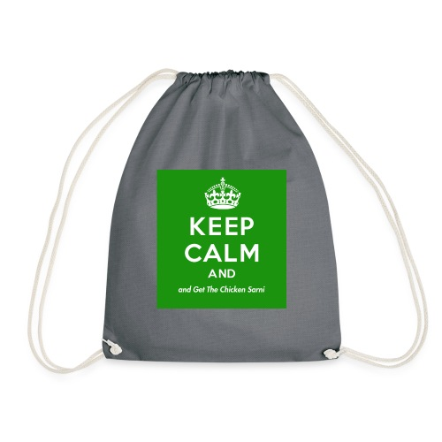 Keep Calm and Get The Chicken Sarni - Green - Drawstring Bag
