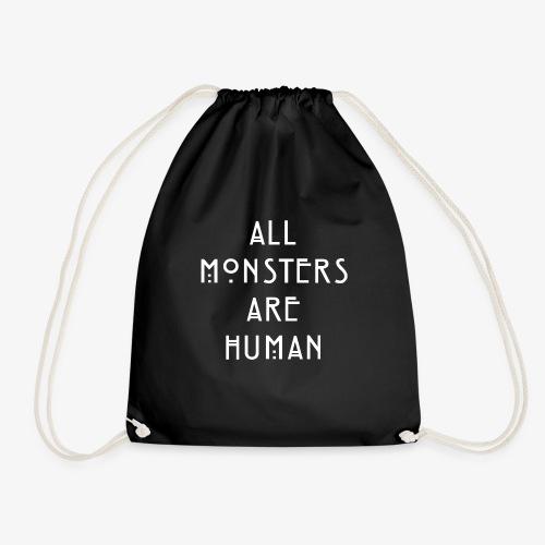 All Monsters Are Human - Sac de sport léger