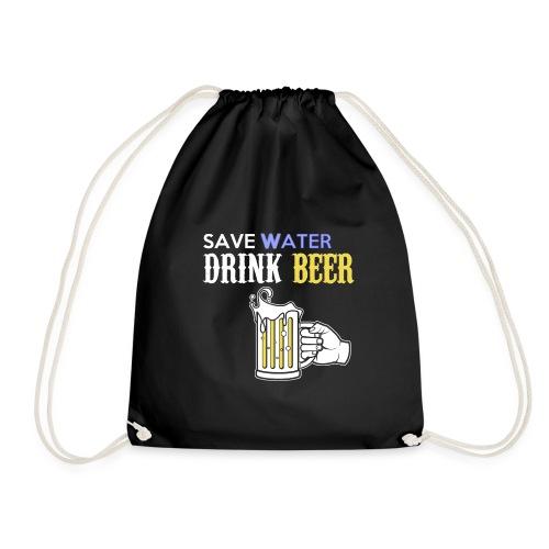 save Water drink Beer - Turnbeutel