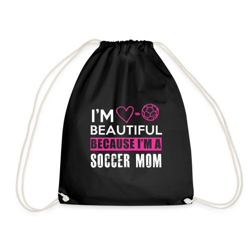 I AM BEAUTIFUL BECAUSE I AM A SOCCER MOM TEE - Turnbeutel