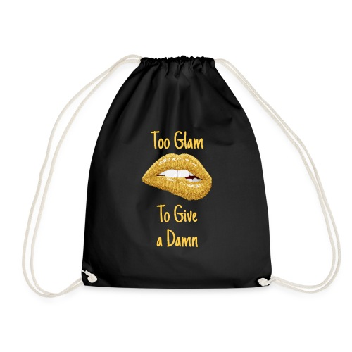 Too glam to give a damn - Drawstring Bag