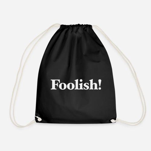 Foolish! Accessoires - Turnbeutel