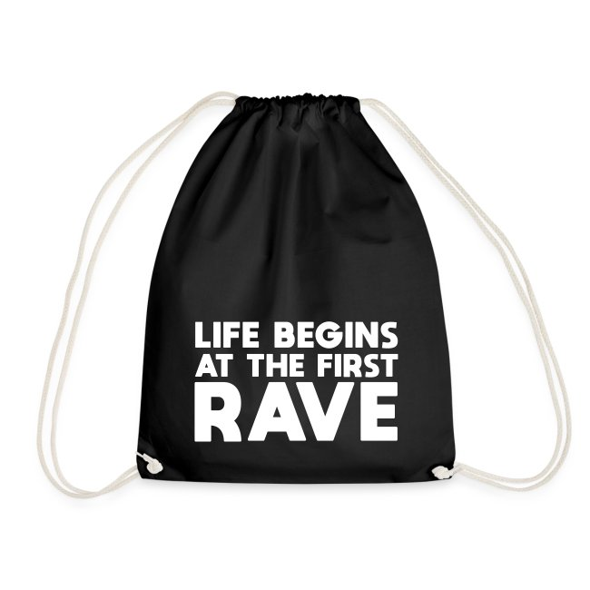 Life begins at the first Rave