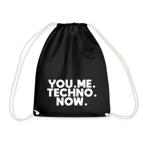 You Me Techno Now - Turnbeutel