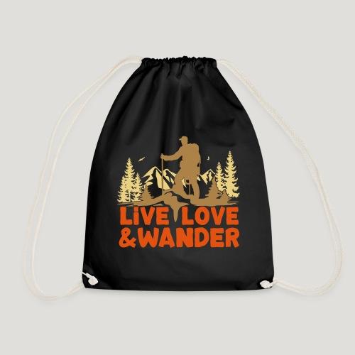 Live Love and Wander für Wanderer, Nordic Walker - Turnbeutel