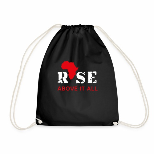 Rise Above It All - Drawstring Bag