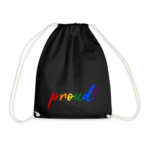 proud! - Drawstring Bag