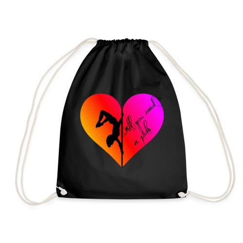 All You Need Is Pole - Tank top - Drawstring Bag