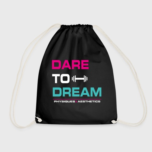DARE TO DREAM - Mochila saco