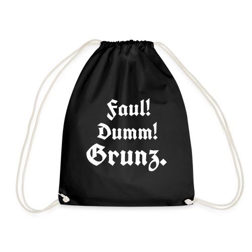 Faul Dumm Grunz3 - Turnbeutel