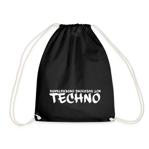 Not everyone understands Techno - Turnbeutel