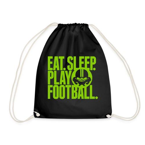 EAT. SLEEP. PLAY FOOTBALL. GREEN - Turnbeutel