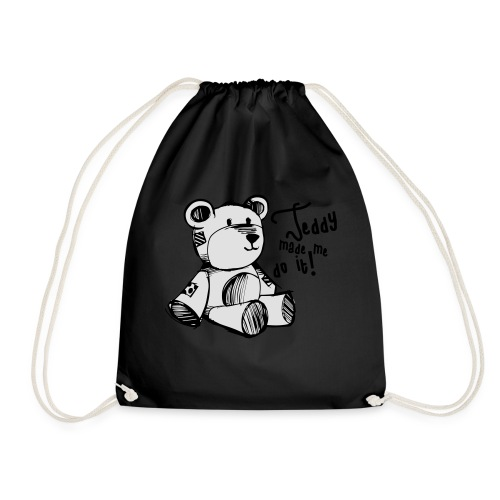 Teddy Made Me Do It - Drawstring Bag
