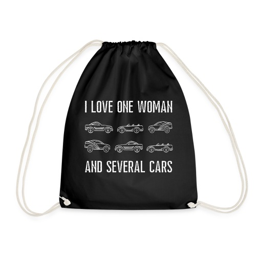 I love one woman and several cars - Gymbag