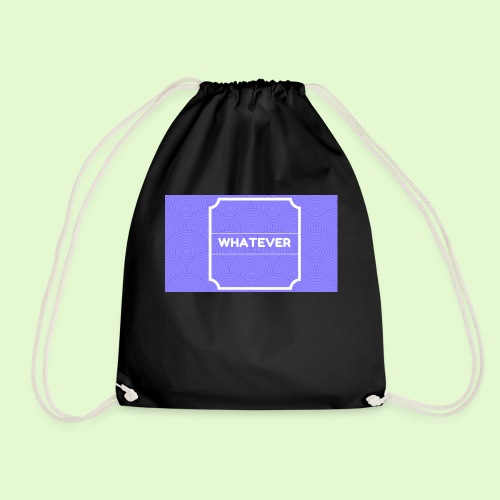Whateverrr - Drawstring Bag