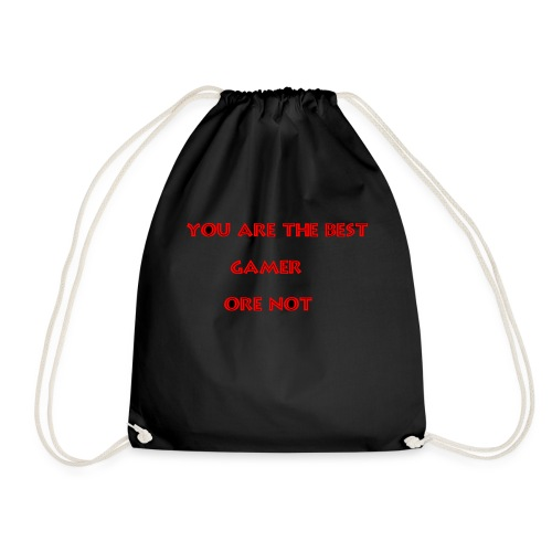 YOU ARE THE BEST - Drawstring Bag