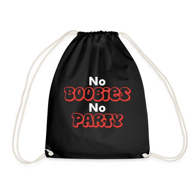 No Boobies No Party