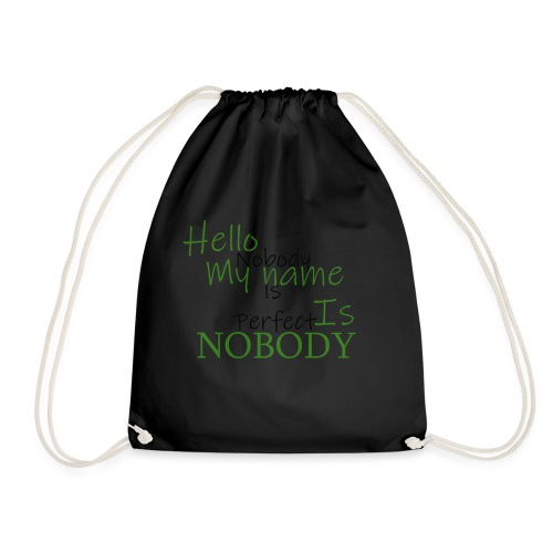 Nobody is Perfect - Drawstring Bag