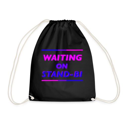 Waiting On Stand-BI - Drawstring Bag