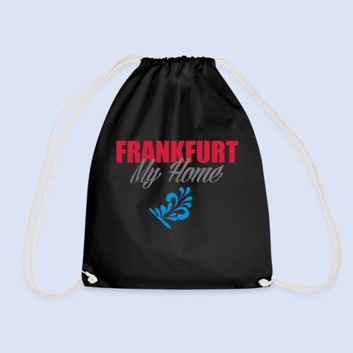 Frankfurt My Home #Frankfurt #Home - Turnbeutel