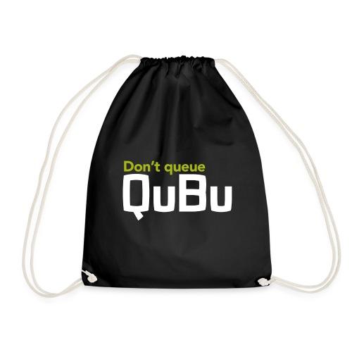 Don't Queue - QuBu - Drawstring Bag