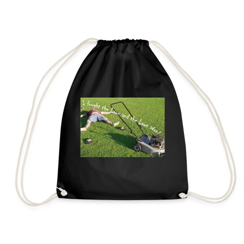 I fought the lawn - Drawstring Bag