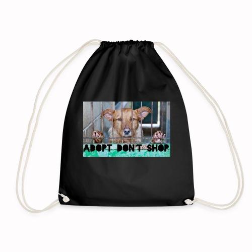 adopt don't shop - Gymtas