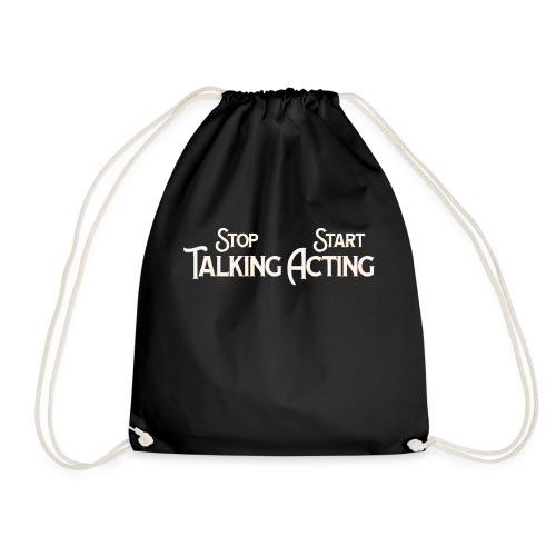 Stop Talking Start Acting | gegen den Klimawandel - Turnbeutel
