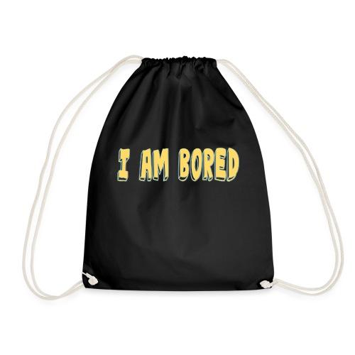 I AM BORED T-SHIRT - Drawstring Bag