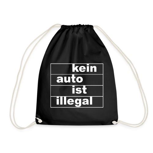 kein auto ist illegal weiß - Turnbeutel