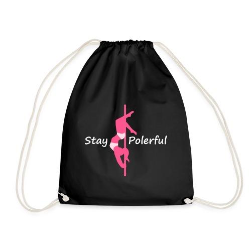 Stay Polerful - Sacca sportiva