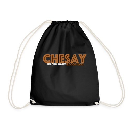 Chesay is good luck - Turnbeutel