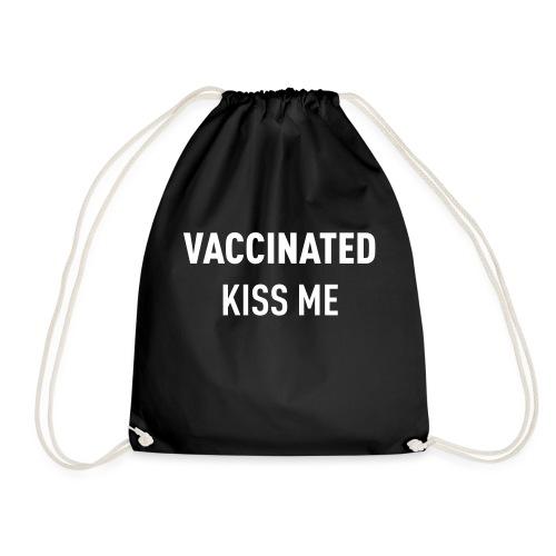 Vaccinated Kiss me - Drawstring Bag