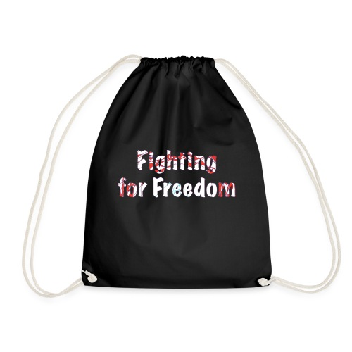 Fighting for Freedom - Drawstring Bag