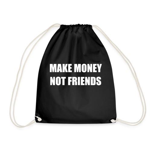 MAKE MONEY NOT FRIENDS LOGO - Turnbeutel