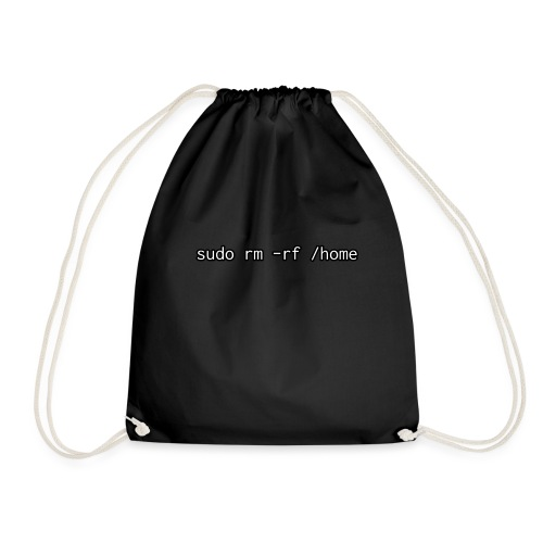 sudo rm rf / home - Drawstring Bag