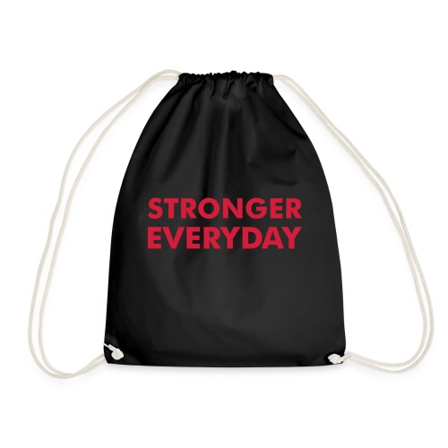 Stronger Everyday - Drawstring Bag
