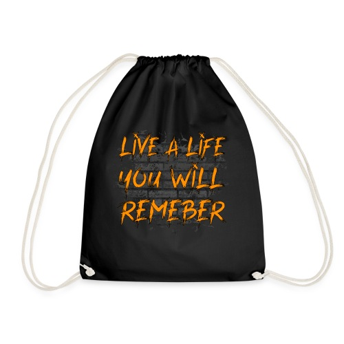 Live A Life You Will Remember - Gymnastikpåse