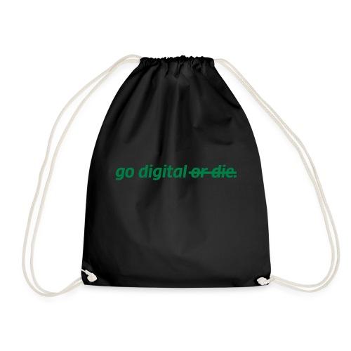 go digital or die - Turnbeutel