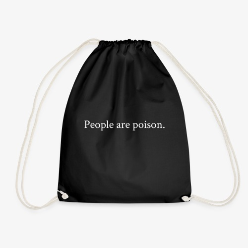 People are poison (white font) - Turnbeutel