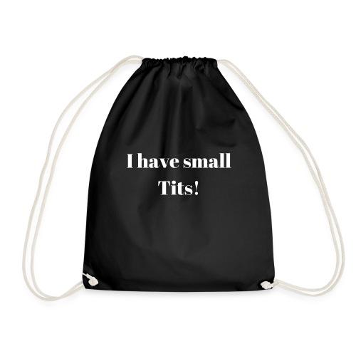 I have small Tits! (weiß) - Turnbeutel
