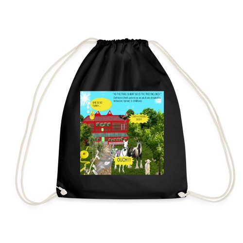 AS THE TWIG IS BENT,SO IS THE TREE INCLINED - Drawstring Bag