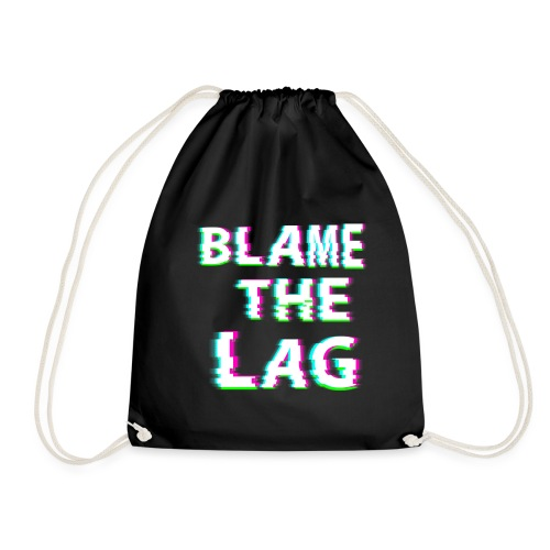 blame the lag - Drawstring Bag
