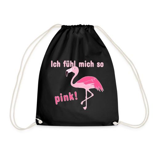 Flamingo - Ich fühl mich so pink - Turnbeutel